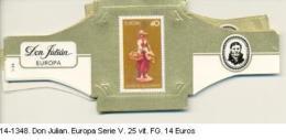 14-1348. Vitolas Don Julian. Europa Serie V. 25 Vit. FG - Bagues De Cigares