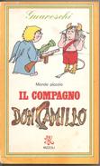 Il Compagno Don Camillo  Guareschi  Rizzoli - Libri, Riviste, Fumetti
