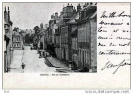 58. Nièvre : Chatillon . Rue Du Commerce . ( Carte Cachetée En 1900 ) . - Chatillon En Bazois