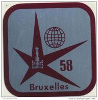 Expo Bruxelles 1958  Petite Plaque Métalique  (pour Coller Sur Une Canne) 3,5/3,5 Cm - Obj. 'Remember Of'