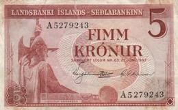 ISLANDE - BILLET - 5 -  FIMM KRONUR - 1957 - A5279243 - Iceland