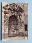 Porte De La Chapelle De St. JOSEPH ( XVIe ) ( Vrai Photo ) Anno 19?? ( Zie Foto Details ) !! - Cotignac