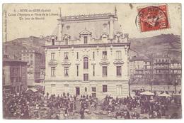 Cpa Rive De Gier - Caisse D'Epargne Et Place De La Liberté - Un Jour De Marché - Rive De Gier