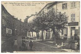 Cpa Saint Paul En Jarez - Le Tour De Ville - La Vieille Tour .. - France