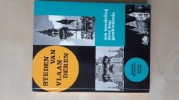Steden Van Vlaanderen Door Lieven Gypen En Leopold Vermeiren, Tweede Herziene Druk, 1969, 159 Pp. - Books, Magazines, Comics