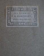 Ex-libris  étiquette Typographique XVIIIème - P.C. MARCHANT, Doctoris Medici Bisuntini - Ex-libris