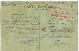 "Cachet ""service Des GVC Section B Bis Gare De Nancy 1915"" Frappe Superbe Cp Nancy - Postmark Collection (Covers)"