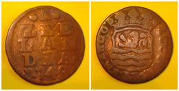 RARE. 1749 ZEELANDIA 1 DUIT. NEDERLAND, Netherlands, Hollande. - [ 1] …-1795 : Oude Periode
