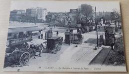 Clichy - La Barriere à L'entrée De Paris - L'octroi - Clichy
