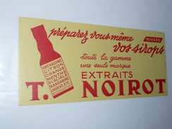 BUVARD Publicitaire  BLOTTING PAPER   -NOIROT Extraits Pour Préparation De Sirop - Softdrinks