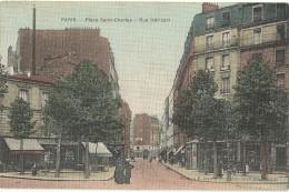 PARIS.  Place Saint Charles.  Rue Héricart. - Arrondissement: 15