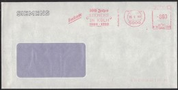 PF409    GERMANY 1990 - SIEMENS 100 Jahre In Koln -  EMA, Red Meter, Freistempel - Fabbriche E Imprese