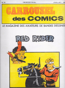 Le CARROUSEL Des COMICS N°5 -1976- Spécial Red RYDER-TBE - Riviste E Periodici