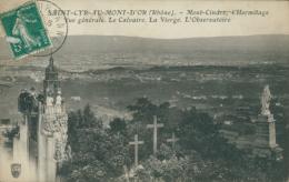 69 SAINT CYR AU MONT D'OR / Mont Cindre, L'Hermitage, Le Calvaire, La Vierge Et L'Observatoire / - France