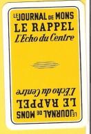 Dos De Carte : Le Journal De Mons, Le Rappel, L'Echo Du Cente, Périodique, Presse - Cartes à Jouer Classiques