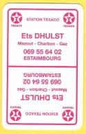 Dos De Carte : Texaco Dhulst Estaimbourg , Essence, Carburant, Combustible - Cartes à Jouer Classiques