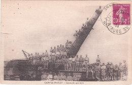 Carte Postale Ancienne Intéressante - Camp De Mailly - Canon De 400m/m - Materiale