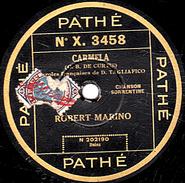 78 T. - 25 Cm - état  B - Robert MARINO -  CARMELA - GUITARE D'HAWAÏ - 78 G - Dischi Per Fonografi