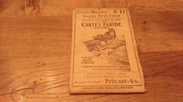 71/ CARTES TARIDE N° 11 BOURGOGNE MORVAN NIVERNAIS ANNEE 1920? - Cartes Routières