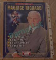 Hockey Canada -Hors Serie  Par Derniere Heure, Maurice Richard , Sa Jeunesse,  Carriere, Vie Familliale, Maladie 47 Page - Hockey - NHL