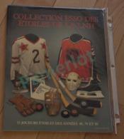 Hockey Canada - Collection ESSO Des Etoiles De La LNH, 53 Joueurs Des Années 60,70 Et 80  - 32 Pages - Hockey - NHL