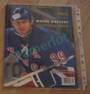 Hockey Canada - Edition Souvenir , Wayne Gretzky Une Legende Vivante , RDS, 95 Pages , 1999 - Hockey - NHL