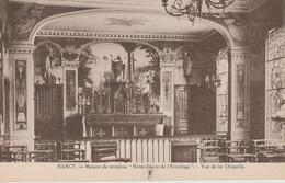 """16 / 12 / 46  -  NANCY  ( 54 )  - MAISON  DE  RETRAITES  """" NOTRE  DAME  DE  L'ERMITAGE """"  Vue  De  La Chapelle - Nancy"""