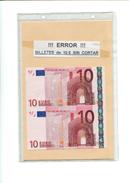 CR !!! ERROR !!! BILLETES DE 10 EUROS SIN CORTAR S/C - [ 7] Falsos & Variedades