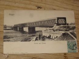 ITALIE : OLEGGIO : Ponte Sul Ticino ...................... HQ125 - Non Classificati