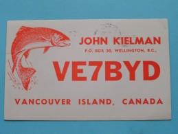 VE7BYD John Kielman Vancouver Island Canada - Anno 197? ( Zie Foto Voor Details ) - Radio Amateur