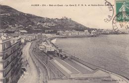 ALGERIE. ALGER. CPA. BAB EL OUED. LA GARE. NOTRE DAME D'AFRIQUE ANNÉE 1913 - Algerien