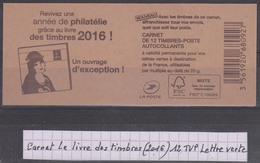 France Carnet Le Livre Des Timbres (octobre 2016) De 12 TVP Lettre Verte Neuf ** - Carnets