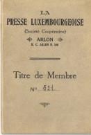 ARLON La Presse Luxembourgeoise Titre De Membre - Arlon