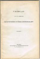Verslag V/d Commissie Belast Met Bestuderen Der Kempen Op Boschbouwkundig Gebied 205 Blz - Antique