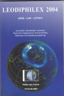 CATALOGUE EXPOSITION LEODIPHILEX 2004  Liege 267 Pages Papier Glacé - Literatuur