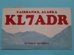 KL7ADR ( George E. Thompson ) Fairbanks ALASKA ( To Ireland ) Anno 1951 ( Zie Foto Voor Details ) - Radio Amateur