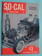SO-CAL Speed Shop ( Ed Ducazau RENEGADE ) The Latest In HOT RODS - 48 Pages ( New / Zie Foto´s Voor Detail ) ! - Voitures