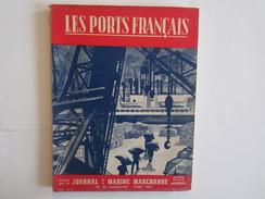 Les Ports Français édité Par Journal Marine Marchande Calais Dieppe La Rochelle Bateau Paquebot Bateaux - 1900 - 1949