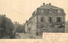 67 - BARR - Poststrasse - Rue De La Poste 1908 - Barr