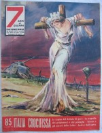 327/106  WWII DICEMBRE 1959 FOTOSTORIA ANNI DI GUERRA  N.85 ITALIA CROCIFISSA TRIESTE CON LE FOBIE TUTTA ILLUSTRATA - Libri, Riviste, Fumetti