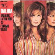 """Dalida  Aranjuez La Tua Voce / L'Ultimo Valzer 1967 7"""" Vg+/vg+ - Other - Italian Music"""