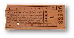 Carris De Ferro - $14,9 - Tramway Ticket - Serie L - Lisboa Portugal - Tranvías