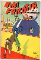 Lacroix - Bibi Fricotin Et Le Bathiscaphe- N° 29  - Voir Descriptif - Bibi Fricotin