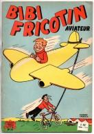 Lacroix - Bibi Fricotin Aviateur - N° 20  - Voir Descriptif