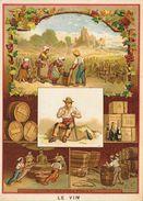 Chromo, Eléments Et Techniques: Le Vin - Lithographie: Lith. Vieillemard Et Ses Fils - Cromo