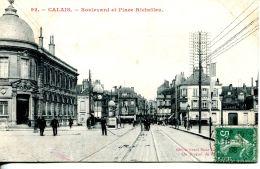 N°33049 -cpa Calais -boulevard Et Place Richelieu- - Calais