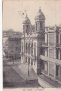 ALGERIE. ORAN. CPA. LE THEATRE . ECRITE ANNEE 1918 - Oran
