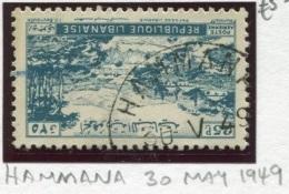 E11 Lebanon Rare Postmark: 1949 HAMMANA Type C Rarity 2 On Paysage Libanais 25p Stamp - Lebanon