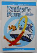 Fantastic Four L'intégrale Tome  1961 1962 Par Stan LEE Et Jack KIRBY - Fantastic 5