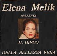 """Elena Melik Il Disco Della Bellezza Vera Nm/nm 7"""" - Sonstige"""